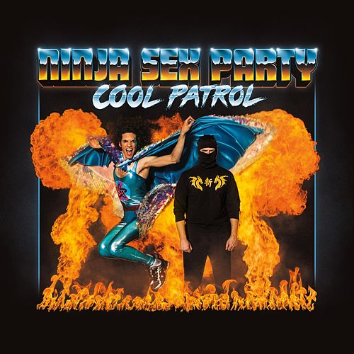 Cool Patrol von Ninja Sex Party