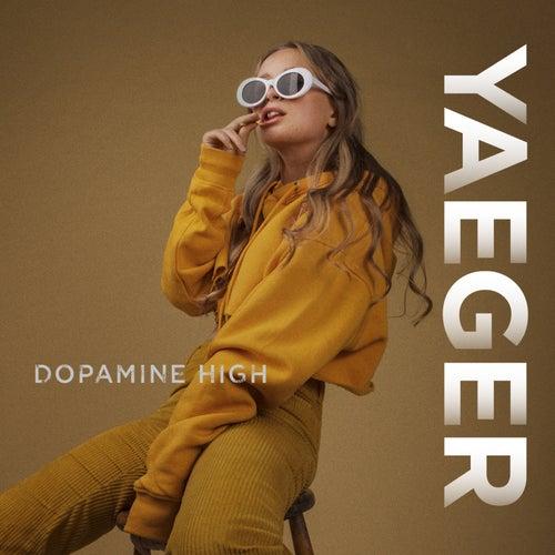 Dopamine High de Yaeger