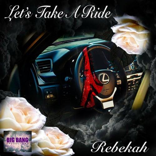 Lets Take a Ride by Rebekah