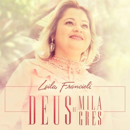 Deus de Milagres de Leila Francieli