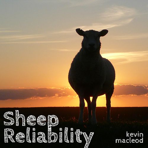 Sheep Reliability de Kevin MacLeod