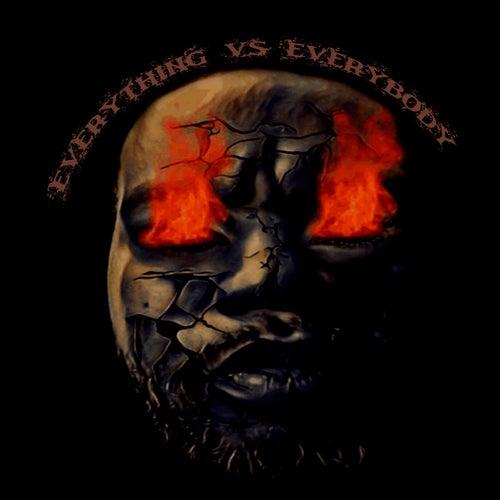 Everything vs Everybody by J. loatman