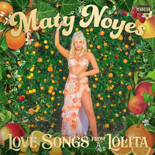 Love Songs From A Lolita de Maty Noyes