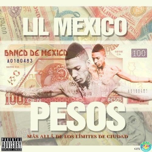 Pesos by Lil Mexico