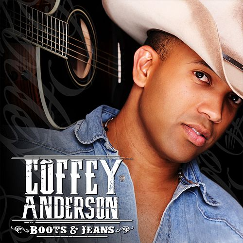 Boots and Jeans by Coffey Anderson