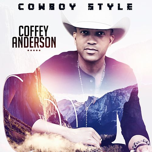 Cowboy Style by Coffey Anderson