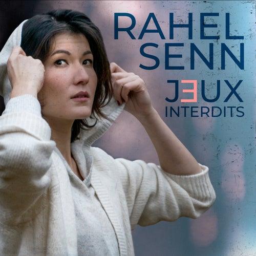 Jeux Interdits by Rahel Senn