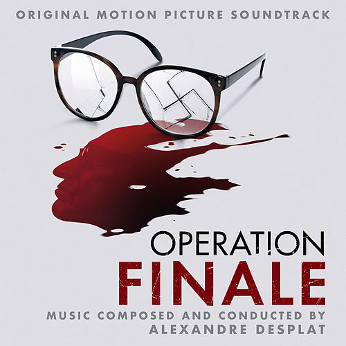 Operation Finale (Original Motion Picture Soundtrack) by Alexandre Desplat