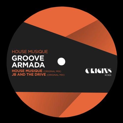 House Musique de Groove Armada