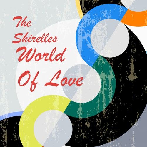 World Of Love de The Shirelles