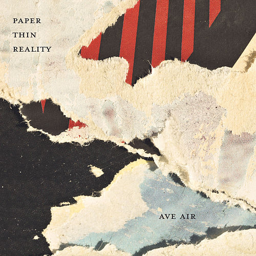 Paper Thin Reality by Ave Air