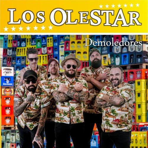 Demoledores by Los Olestar
