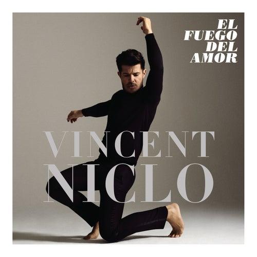 El Fuego del Amor von Vincent Niclo