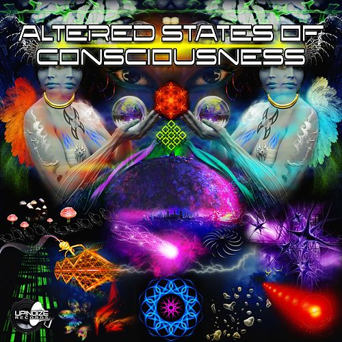 Altered States of Consciousness von Various Artists