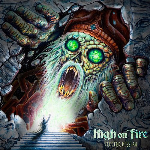 Electric Messiah von High On Fire
