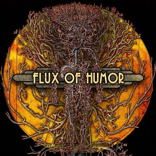 Flux of Humor by Doc Otis