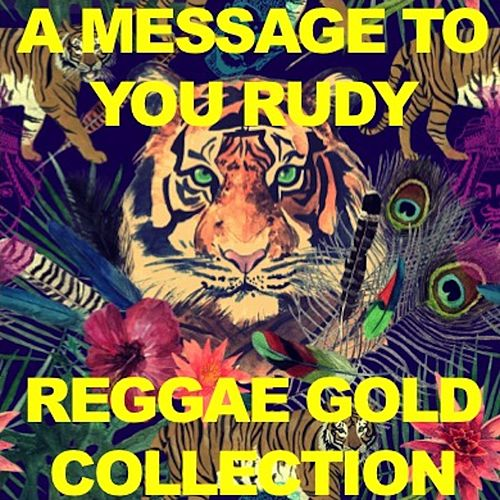 A Message to You: Rudy Reggae Gold Collection by Various Artists
