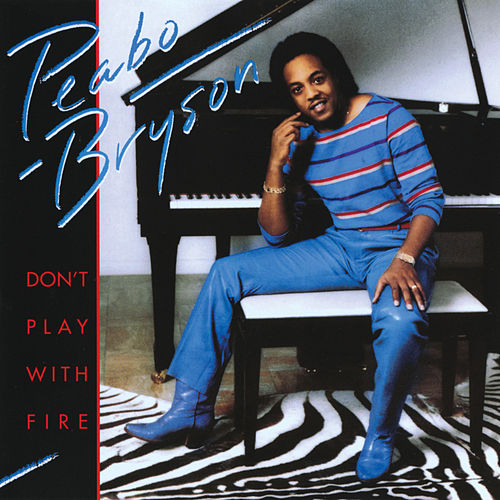Don't Play With Fire de Peabo Bryson