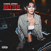 Better (feat. BlocBoy JB & Vory) by Chantel Jeffries