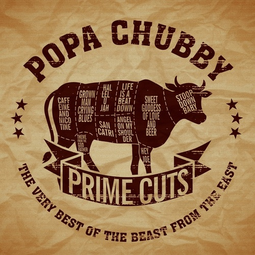 Prime Cuts-The Very Best of the Beast from the East von Popa Chubby