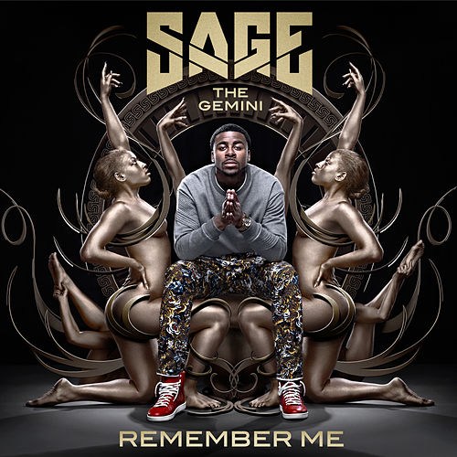 Remember Me (Redelivery) by Sage The Gemini