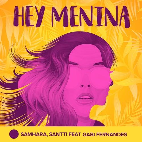 Hey Menina by Samhara