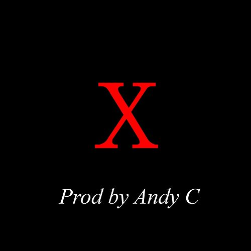 X by Andy C