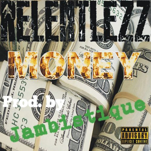Money by Relentlezz Dre