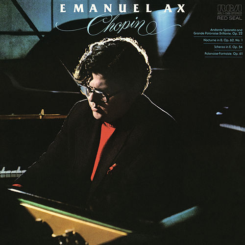 Emanuel Ax Plays Chopin by Emanuel Ax