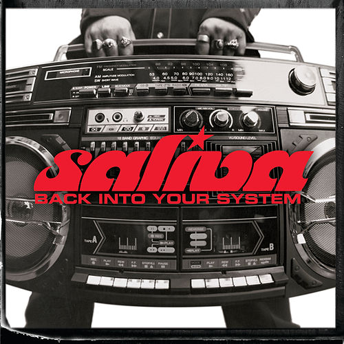 Back Into Your System (Edited) by Saliva