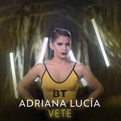 Vete de Adriana Lucía