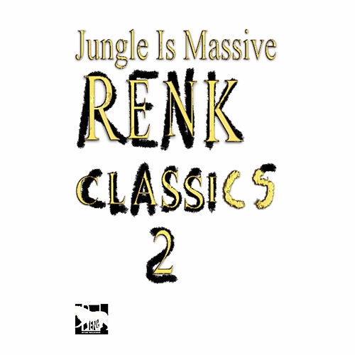 Jungle is Massive: Renk Classics 2 by M-Beat