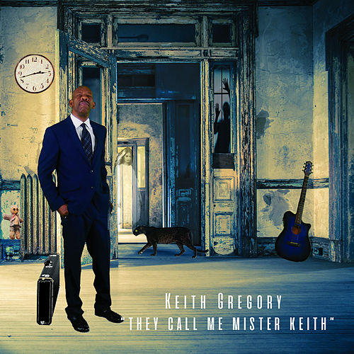 They Call Me Mister Keith by Keith Gregory