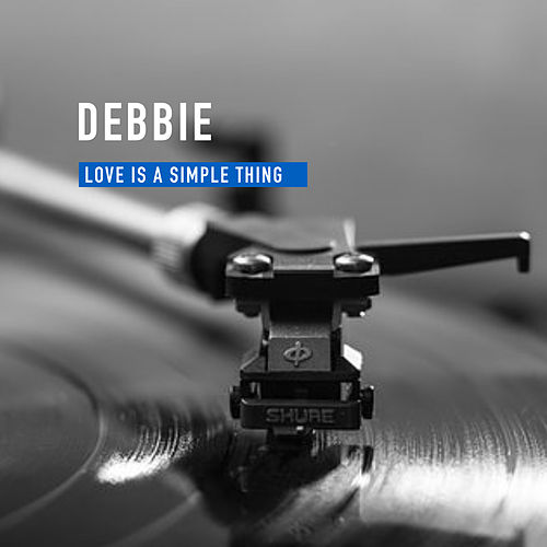 Love is a simple Thing de Debbie