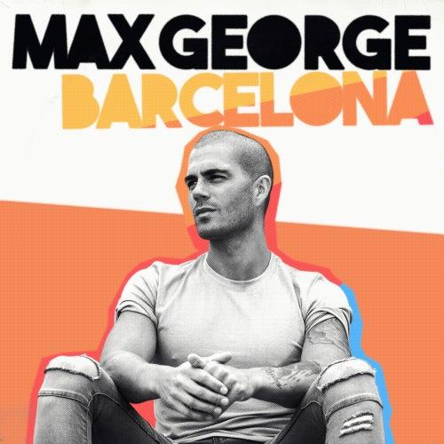 Barcelona (Acoustic) von Max George