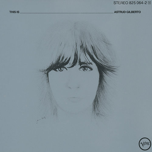 This Is Astrud Gilberto (Reissue) by Stan Getz