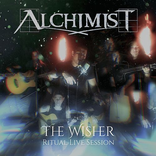 The Wisher (Ritual Live Session) (Live) by The Alchemist