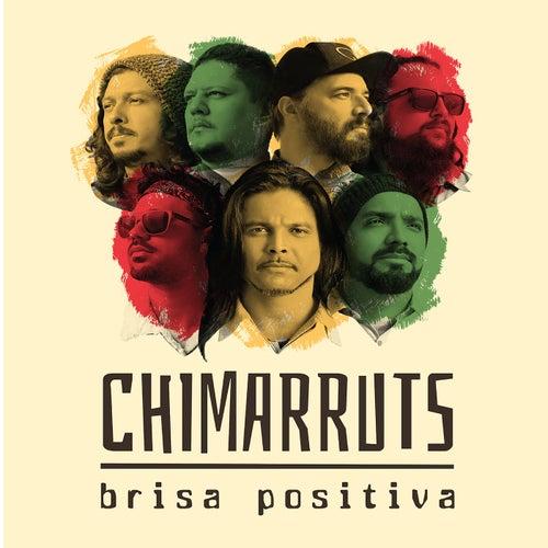 Brisa Positiva de Chimarruts