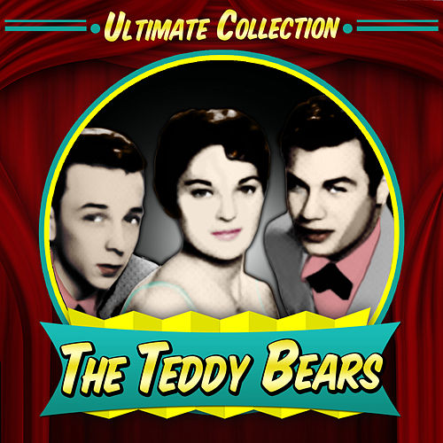 Ultimate Collection by The Teddy Bears