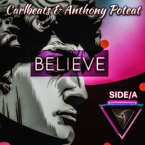 Believe Side A de Anthony Poteat