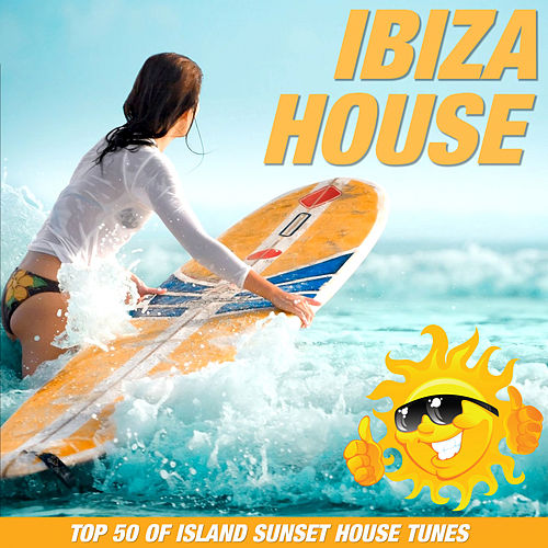 Ibiza House - EP von Various Artists