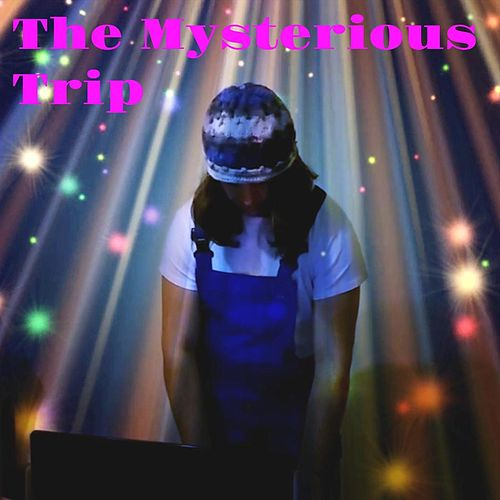 The Mysterious Trip by Billy Yfantis