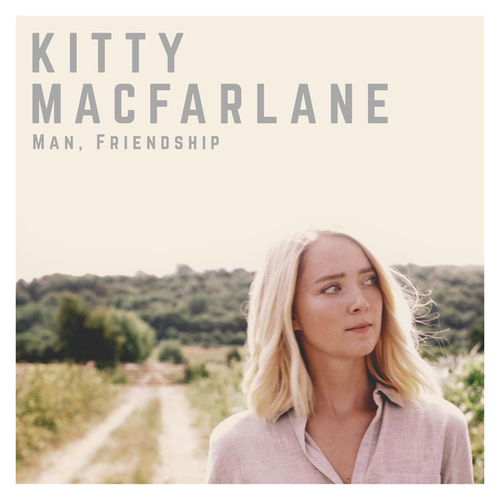 Man, Friendship von Kitty Macfarlane