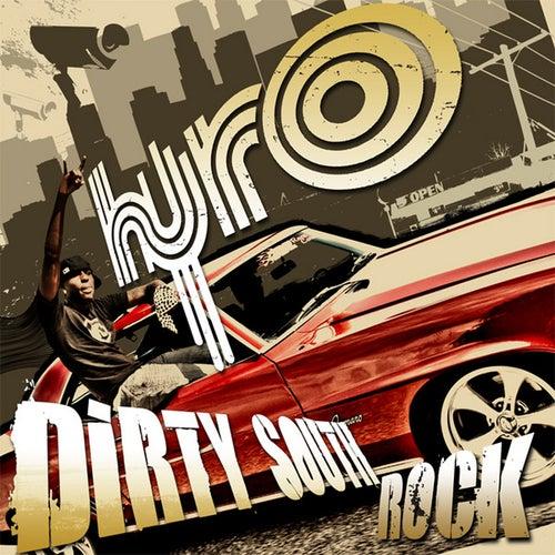 Dirty South Rock de Hyro Da Hero