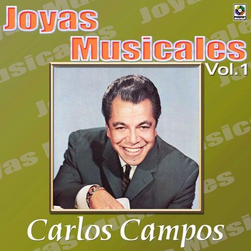 Joyas Musicales: Rico para Bailar, Vol. 1 de Carlos Campos