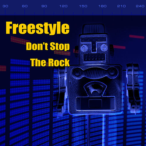 Don't Stop The Rock (Re-Recorded / Remastered Versions) de Freestyle