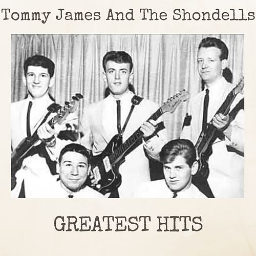 Greatest Hits by Tommy James and the Shondells