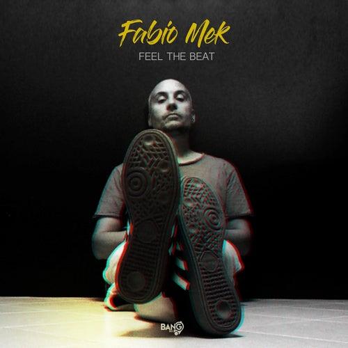Feel The Beat von Fabio Mek