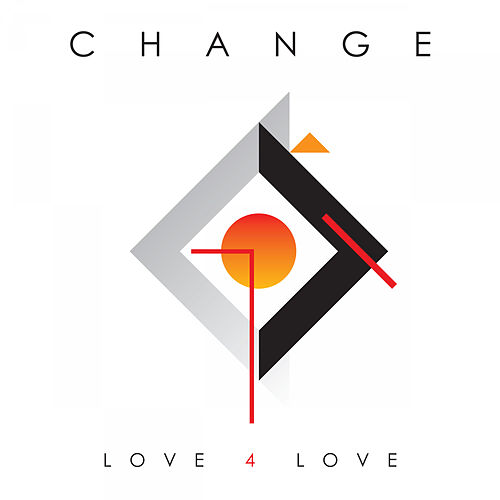Love 4 Love di Change