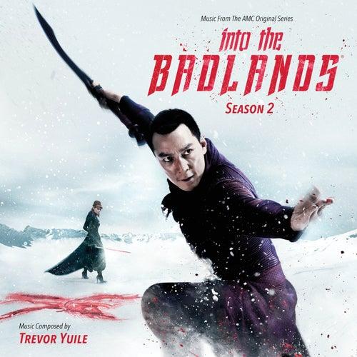 Into The Badlands: Season 2 (Music From The AMC Original Series) von Trevor Yuile